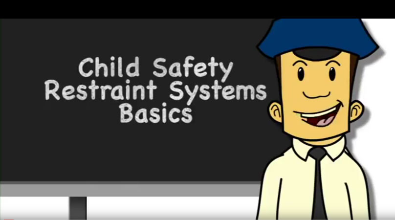 Child Safety Restraint Systems Basics