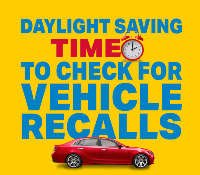 Car, clock, text reads Daylight Saving, Time to Check for Vehicle Recalls