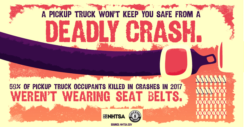 A Pickup truck wont keep you safe from a deadly crash.