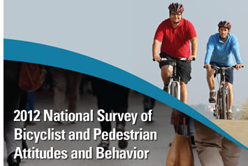 2012 National Survey on Bicyclist and Pedestrian Attitudes and Behavior